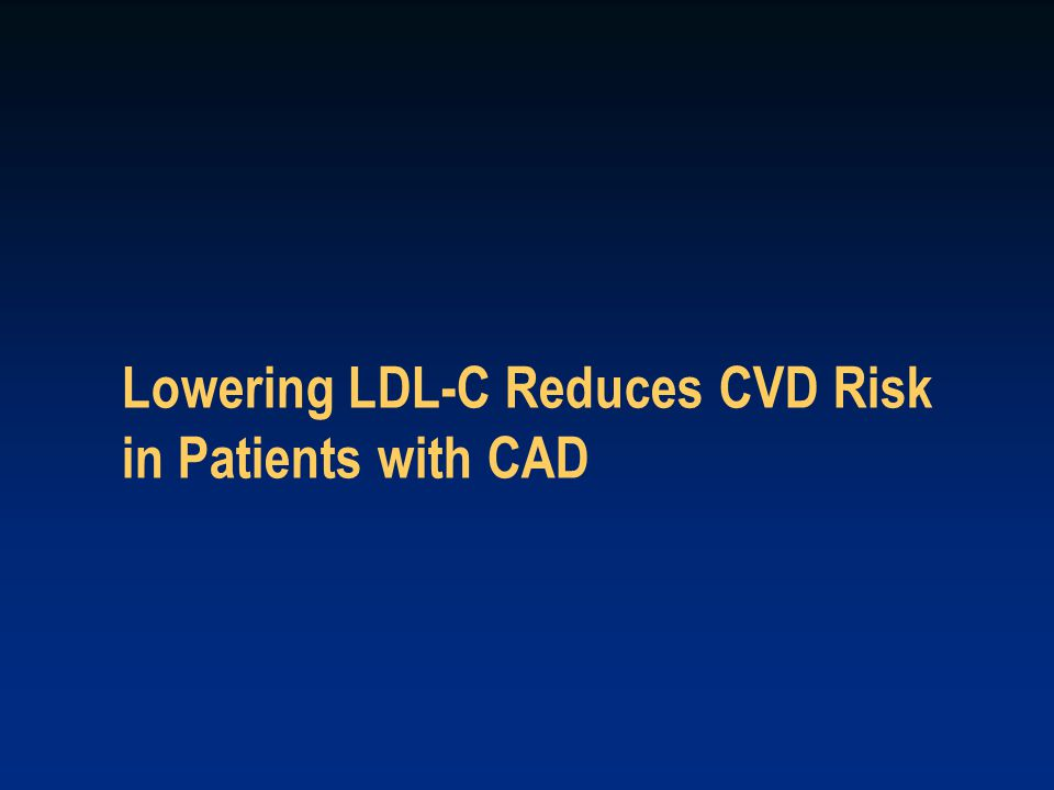 Lowering LDL-C Reduces CVD Risk in Patients with CAD