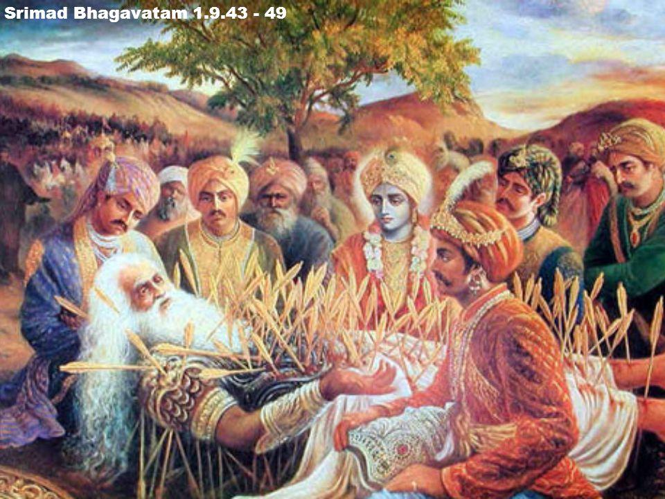 Srimad Bhagavatam 1.9.43 - 49