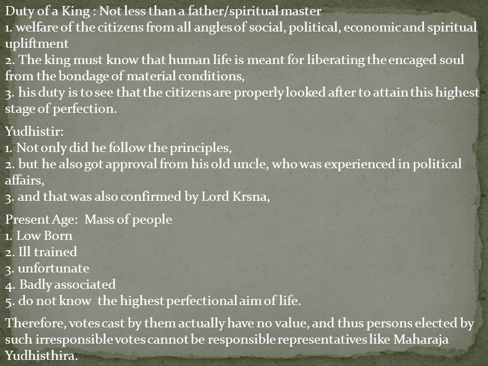 Duty of a King : Not less than a father/spiritual master 1.