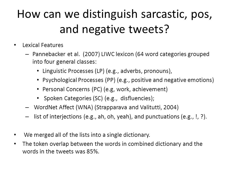 How can we distinguish sarcastic, pos, and negative tweets.