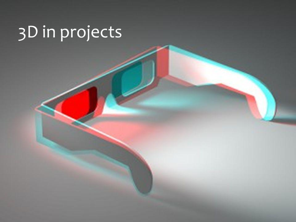 3D in projects