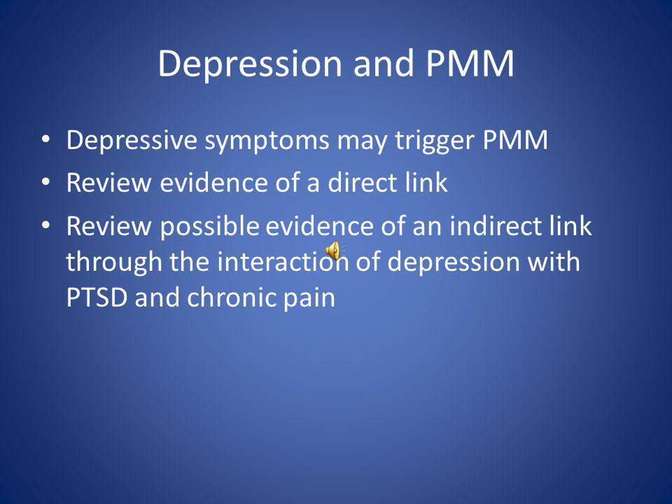 PTSD and PMM Patients with active PTSD are high risk for PMM and should only be managed in close consultation with a psychiatrist and preferentially by the appropriate specialist (pain management, psychiatrist, etc.) PCMs must still be engaged in patient care and aware of medical interactions which could impact the pharmacology of potentially misused medications PCMs must also be able to identify PTSD and properly risk stratify patients