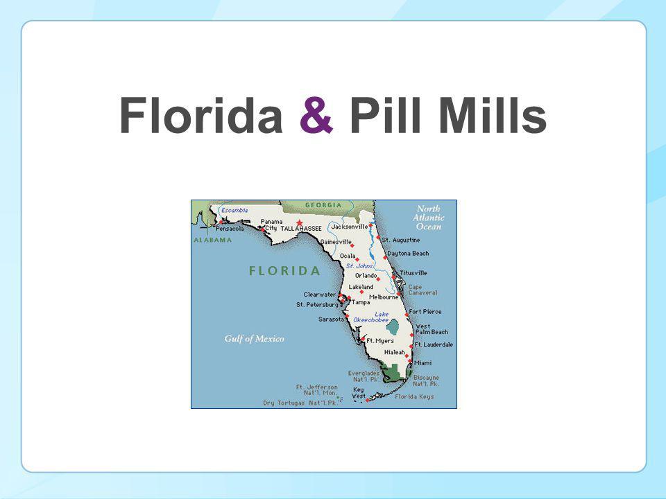 Florida & Pill Mills