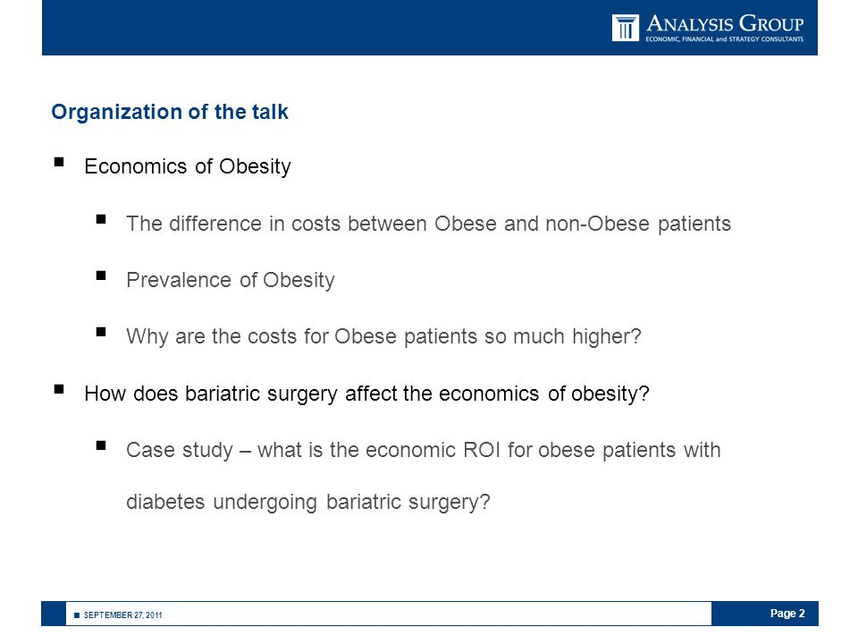 Page 2 ■ SEPTEMBER 27, 2011 Organization of the talk  Economics of Obesity  The difference in costs between Obese and non-Obese patients  Prevalenc