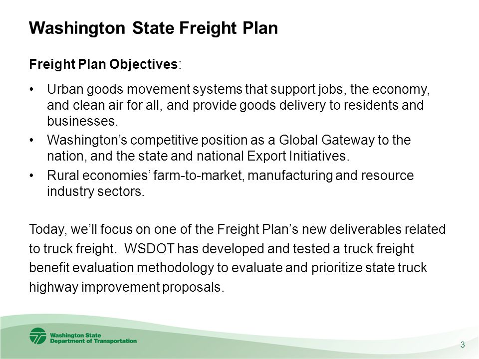 MAP-21 recommends that states analyze the economic impacts of projects with freight benefits Excerpt from MAP-21 Interim Guidance on State Freight Plans (Oct.
