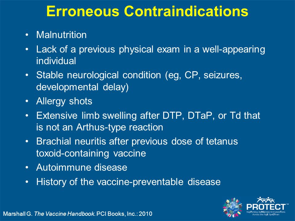 Erroneous Contraindications Malnutrition Lack of a previous physical exam in a well-appearing individual Stable neurological condition (eg, CP, seizur