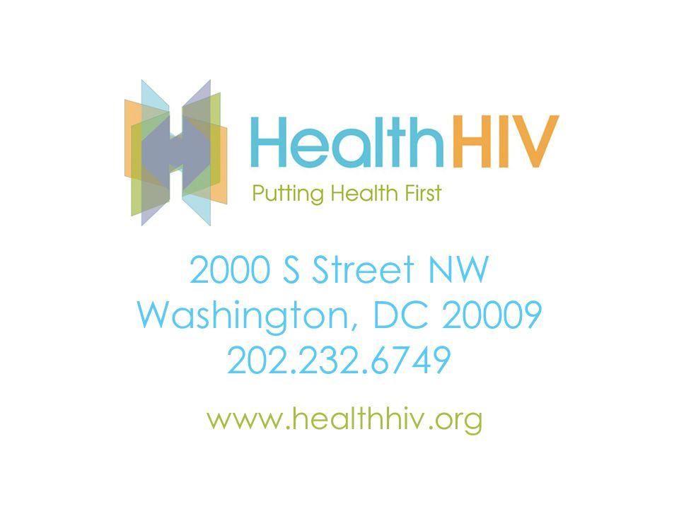 2000 S Street NW Washington, DC 20009 202.232.6749 www.healthhiv.org