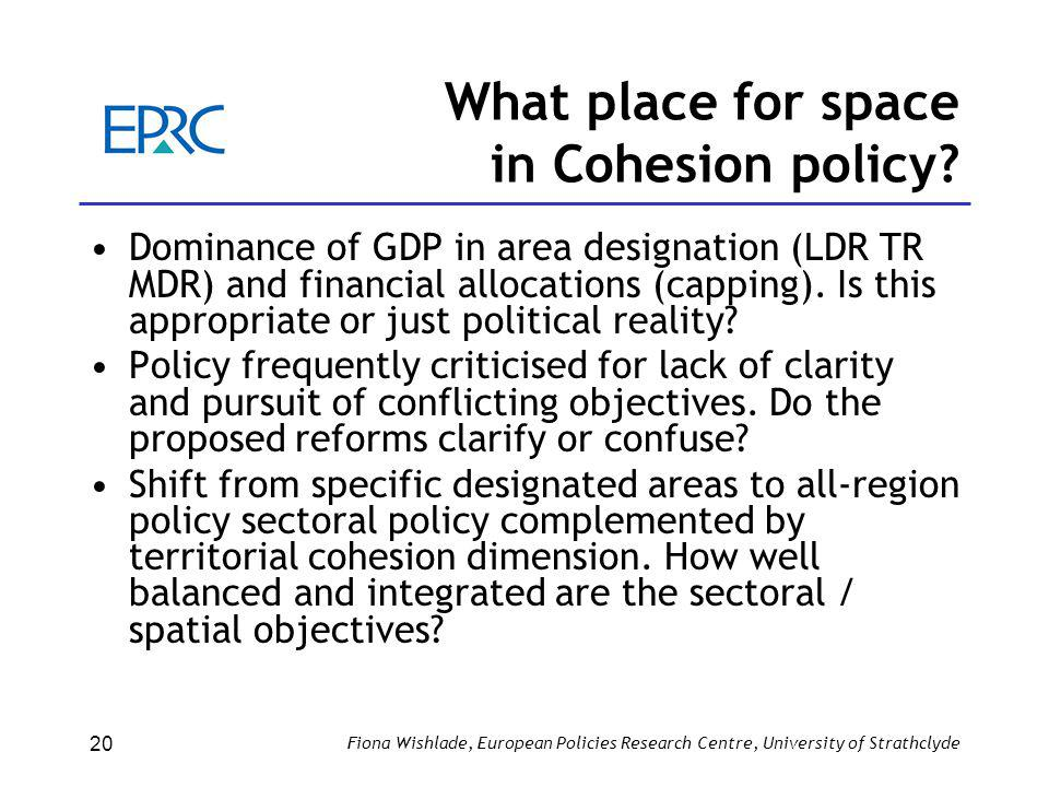 What place for space in Cohesion policy.