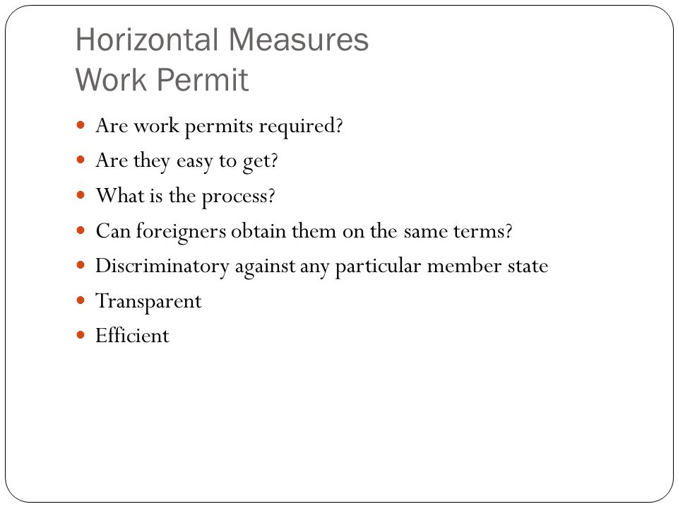 Horizontal Measures Work Permit Are work permits required.