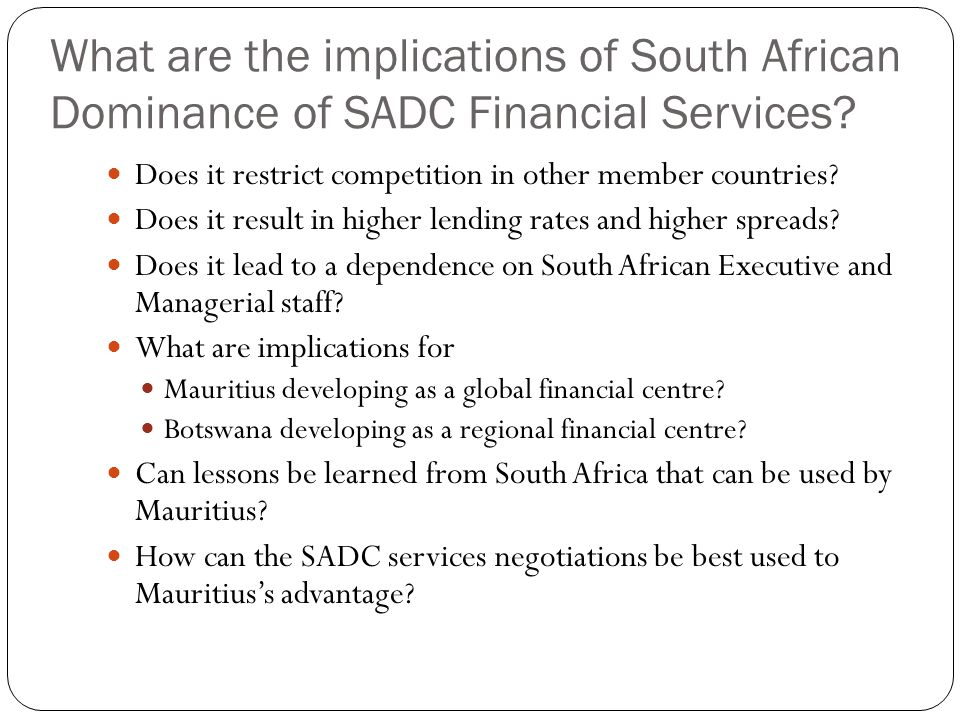 What are the implications of South African Dominance of SADC Financial Services.