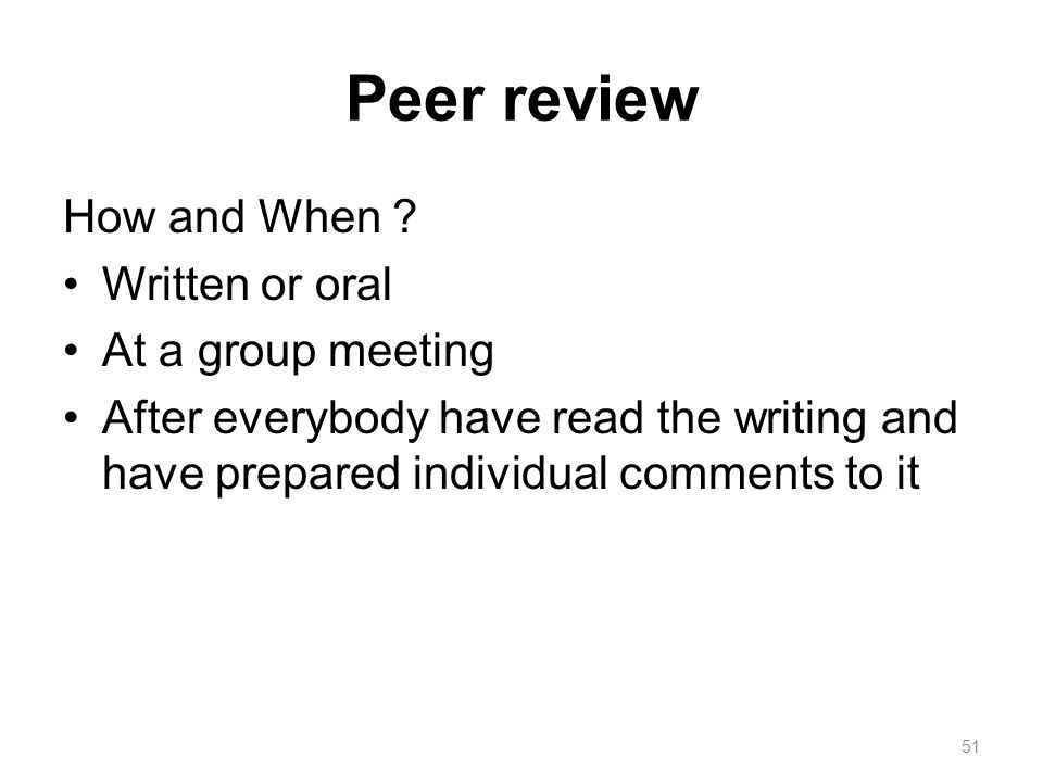Peer review How and When .