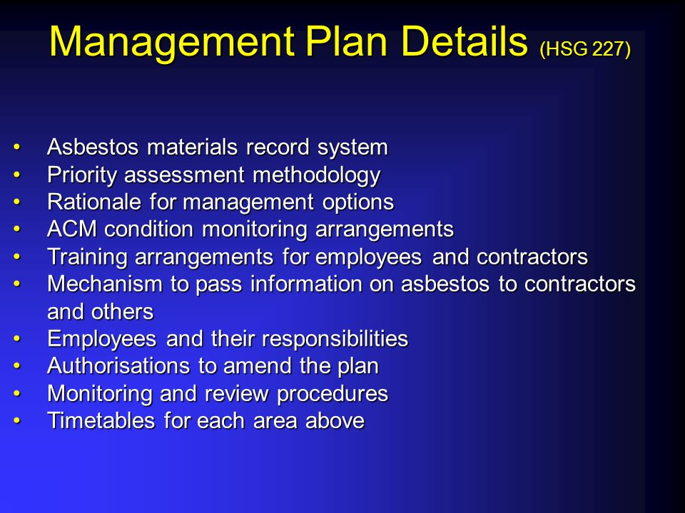 Management Plan Details (HSG 227) Asbestos materials record systemAsbestos materials record system Priority assessment methodologyPriority assessment