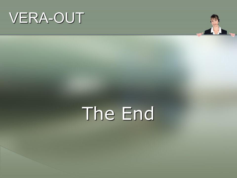 VERA-OUT The End