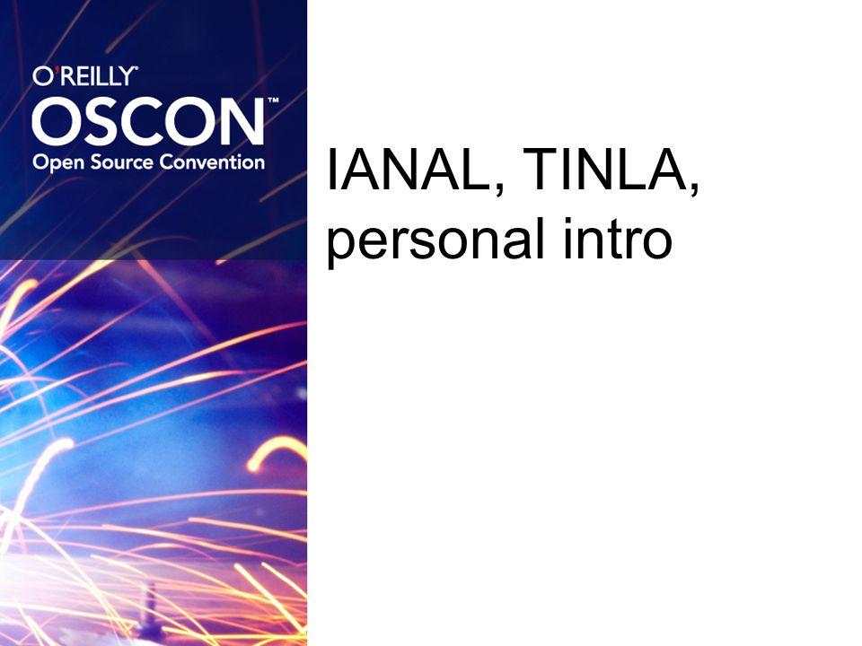 IANAL, TINLA, personal intro