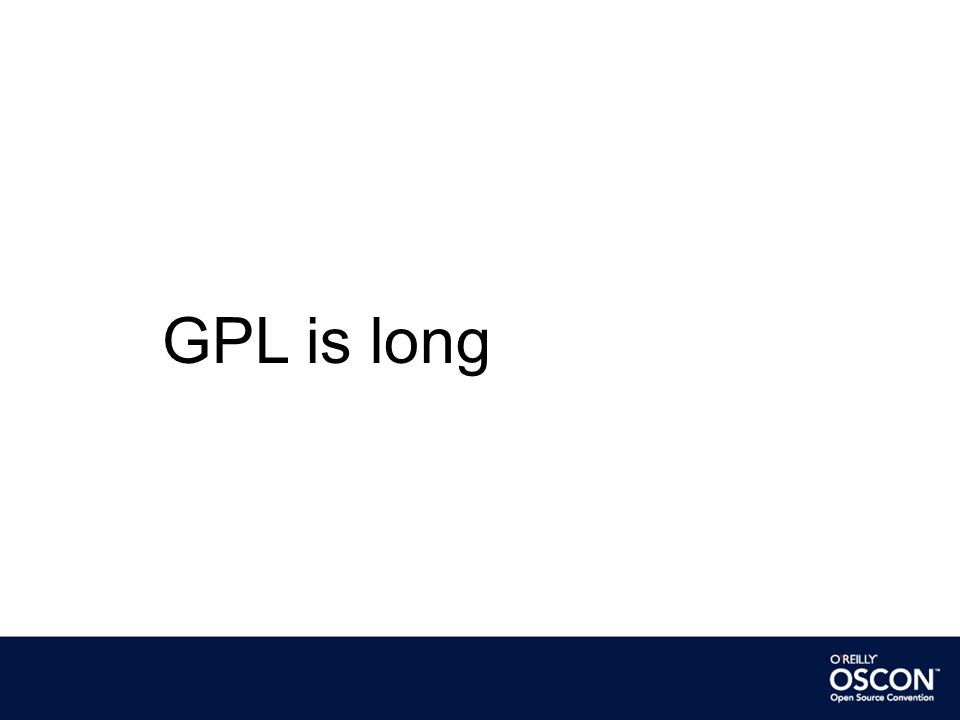 GPL is long