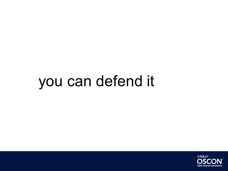 you can defend it