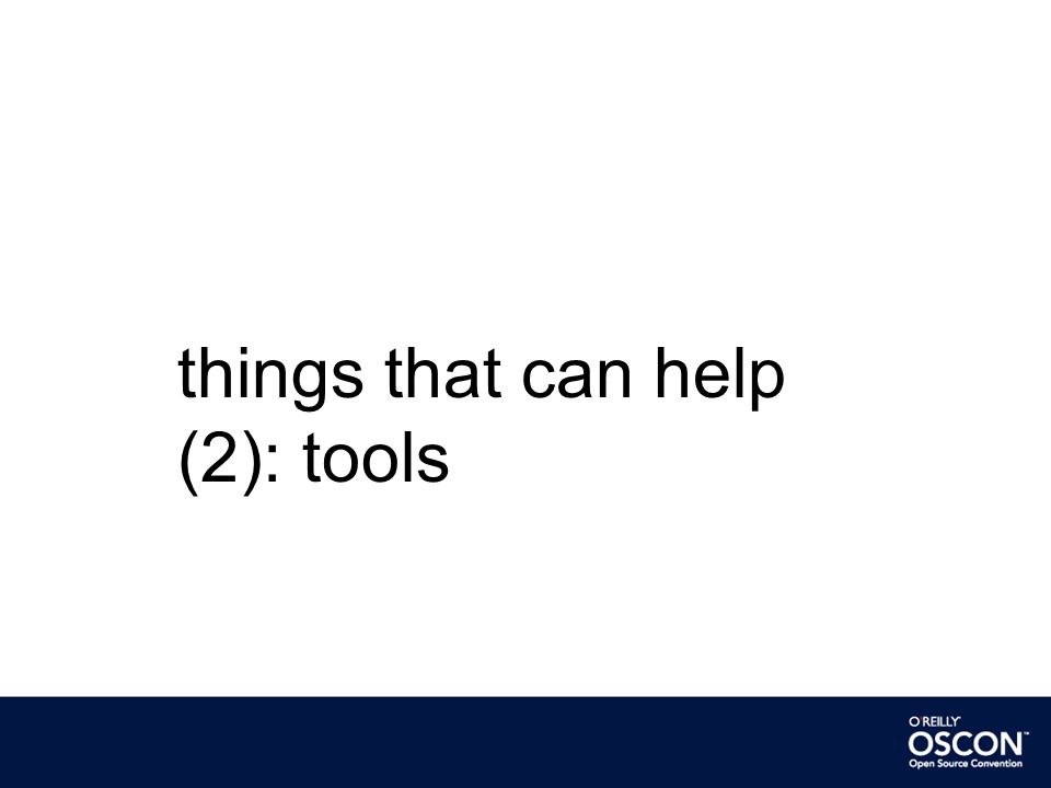 things that can help (2): tools