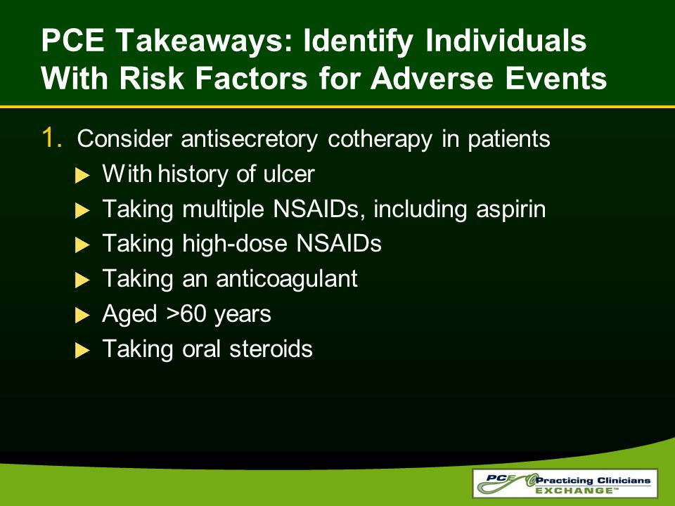 PCE Takeaways: Identify Individuals With Risk Factors for Adverse Events 1.