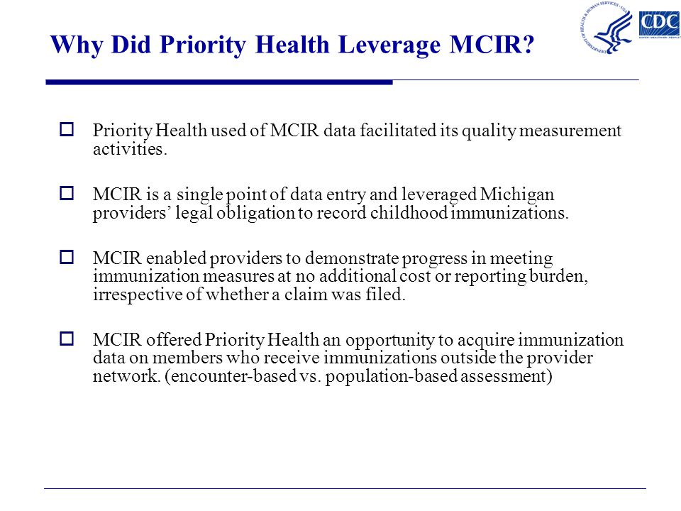 Why Did Priority Health Leverage MCIR.
