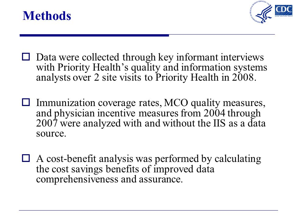 Methods  Data were collected through key informant interviews with Priority Health's quality and information systems analysts over 2 site visits to Priority Health in 2008.
