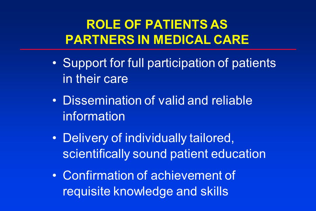 Support for full participation of patients in their care Dissemination of valid and reliable information Delivery of individually tailored, scientific