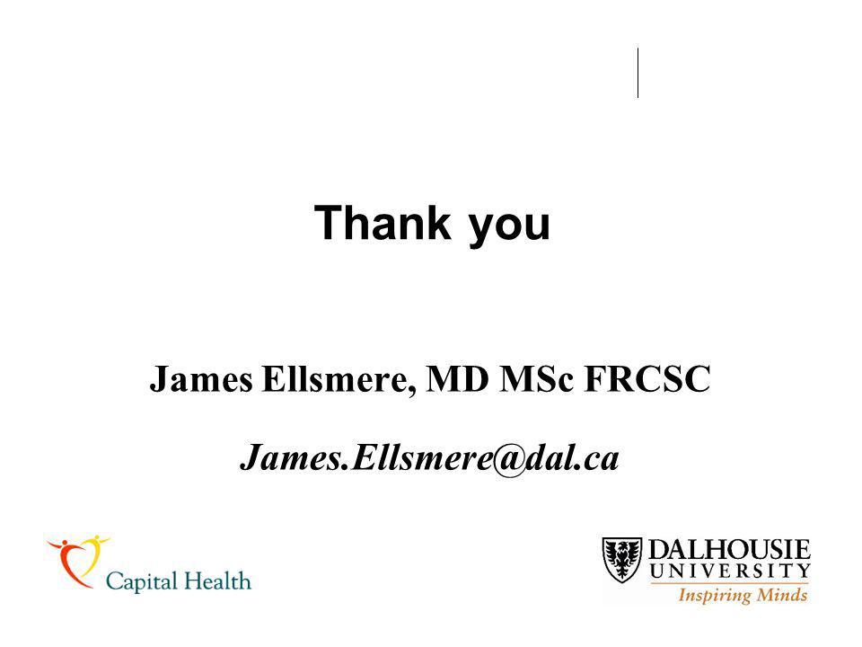Thank you James Ellsmere, MD MSc FRCSC James.Ellsmere@dal.ca