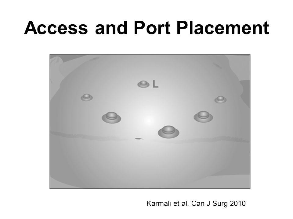 Access and Port Placement Karmali et al. Can J Surg 2010