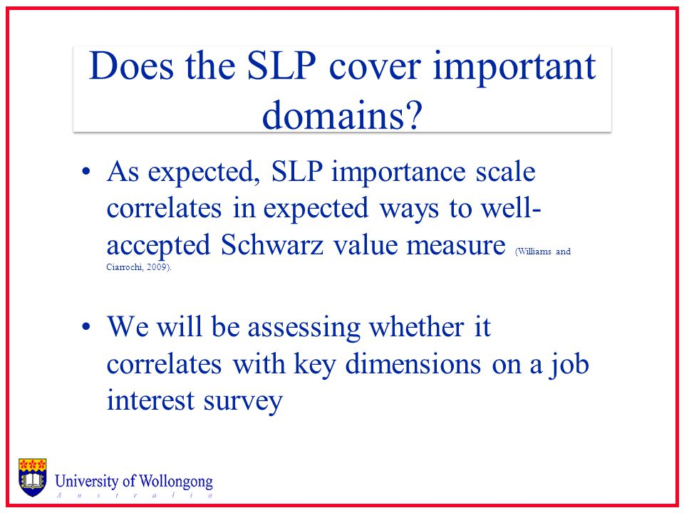 Does the SLP cover important domains.