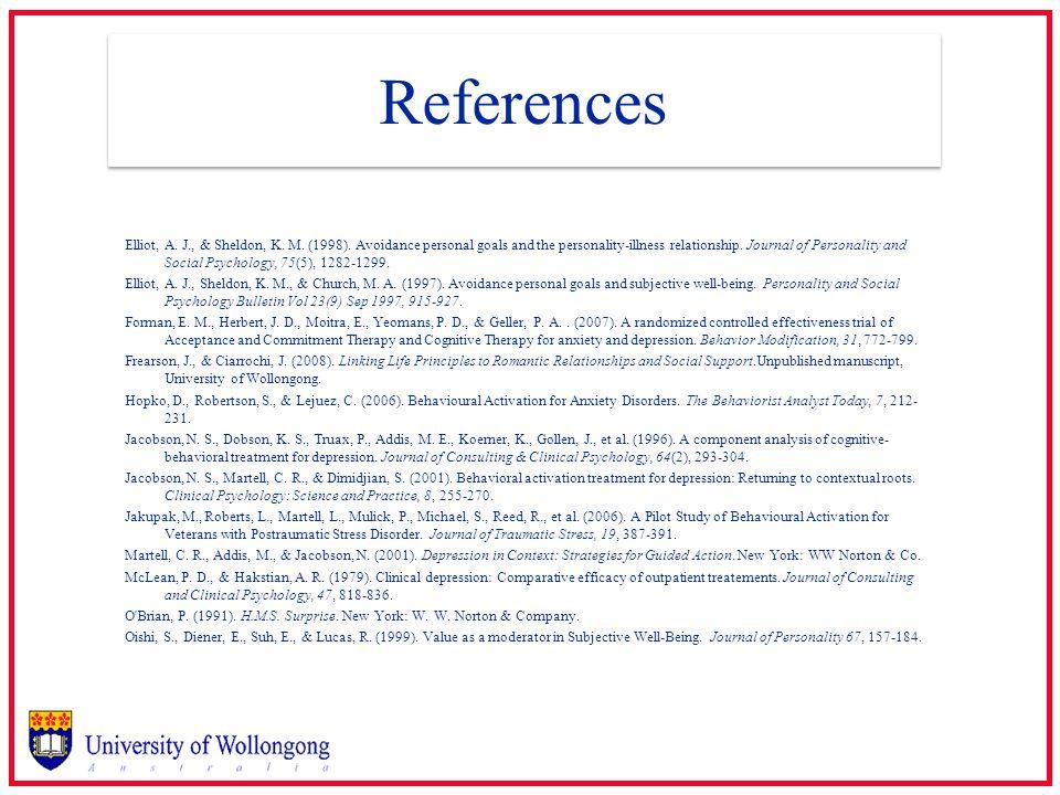 References Elliot, A. J., & Sheldon, K. M. (1998).