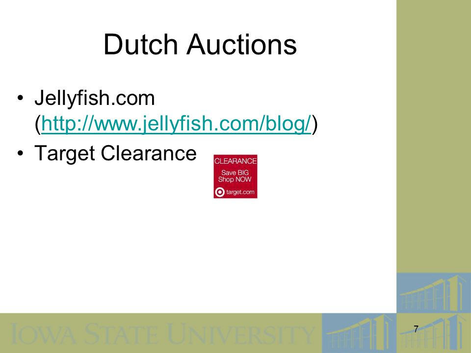 7 Dutch Auctions Jellyfish.com (http://www.jellyfish.com/blog/)http://www.jellyfish.com/blog/ Target Clearance