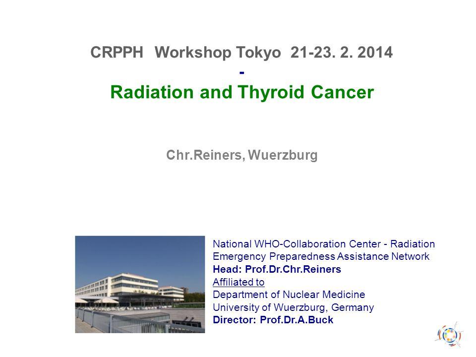 Kronach, 3.5.2011 CRPPH Workshop Tokyo 21-23. 2.