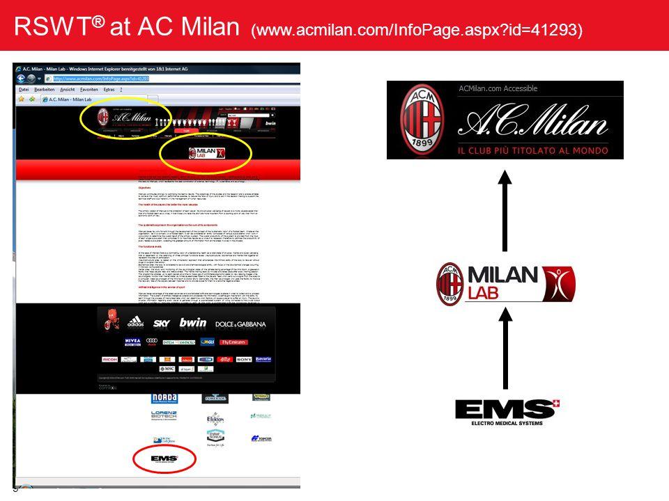 9 RSWT ® at AC Milan (www.acmilan.com/InfoPage.aspx?id=41293)