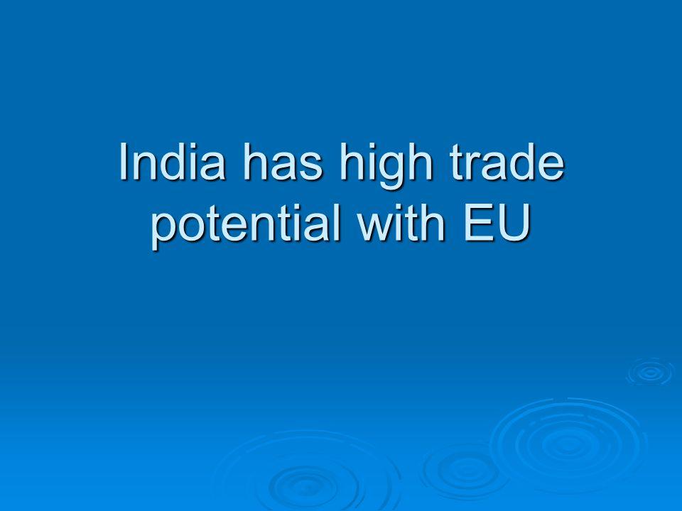 India has high trade potential with EU