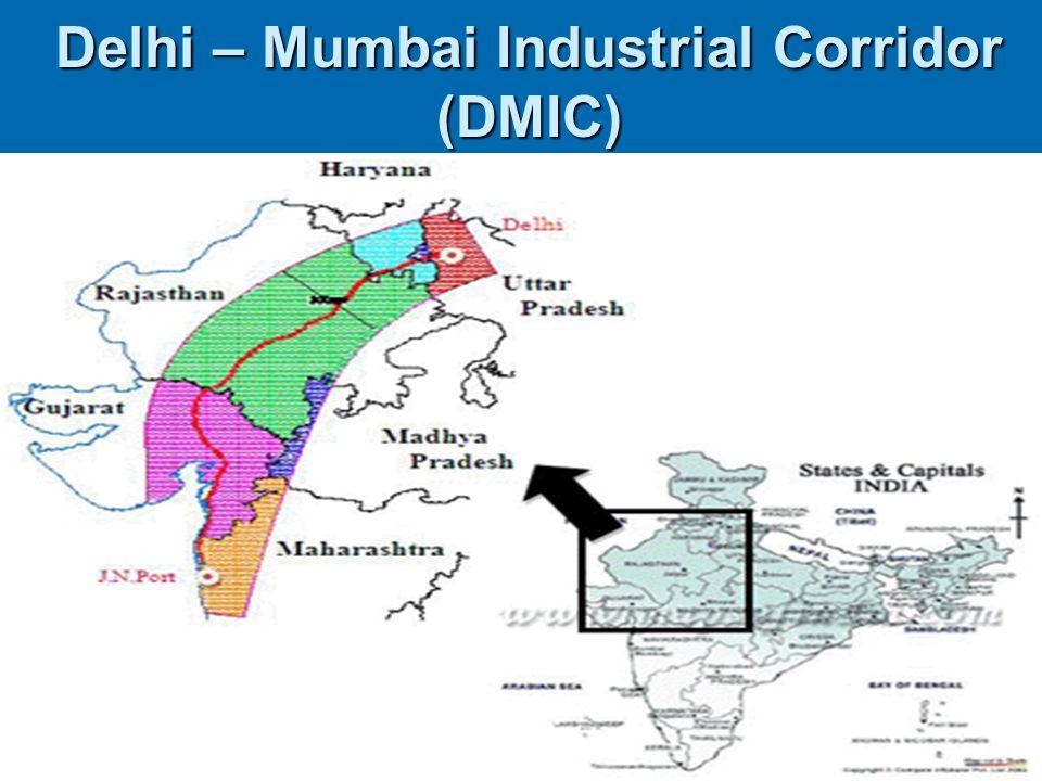 Delhi – Mumbai Industrial Corridor (DMIC)
