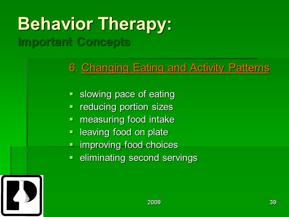 200939 Behavior Therapy: Important Concepts 6.