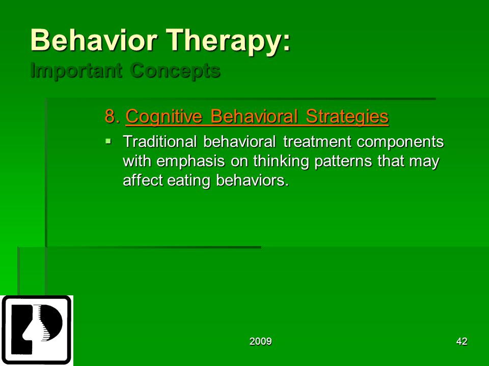 200942 Behavior Therapy: Important Concepts 8.