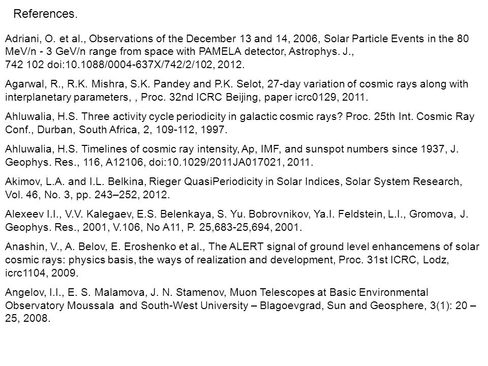 Adriani, O. et al., Observations of the December 13 and 14, 2006, Solar Particle Events in the 80 MeV/n - 3 GeV/n range from space with PAMELA detecto