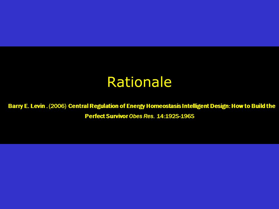 Rationale Barry E. Levin.