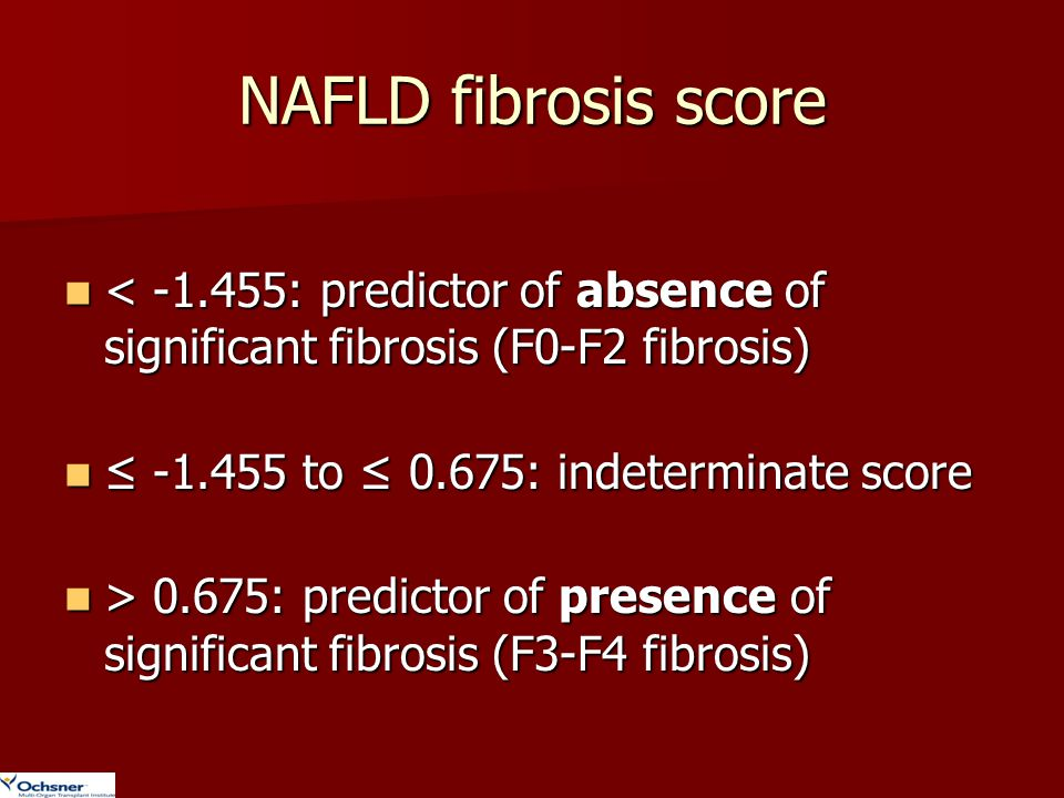 NAFLD fibrosis score < -1.455: predictor of absence of significant fibrosis (F0-F2 fibrosis) < -1.455: predictor of absence of significant fibrosis (F