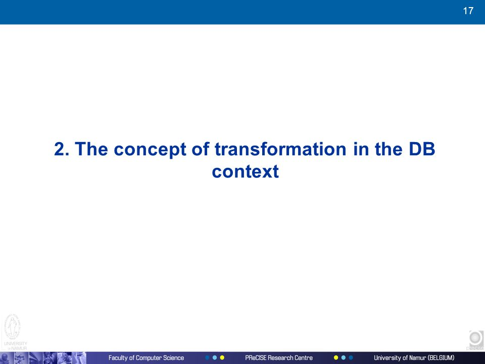 17 2. The concept of transformation in the DB context
