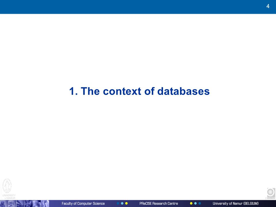4 1. The context of databases