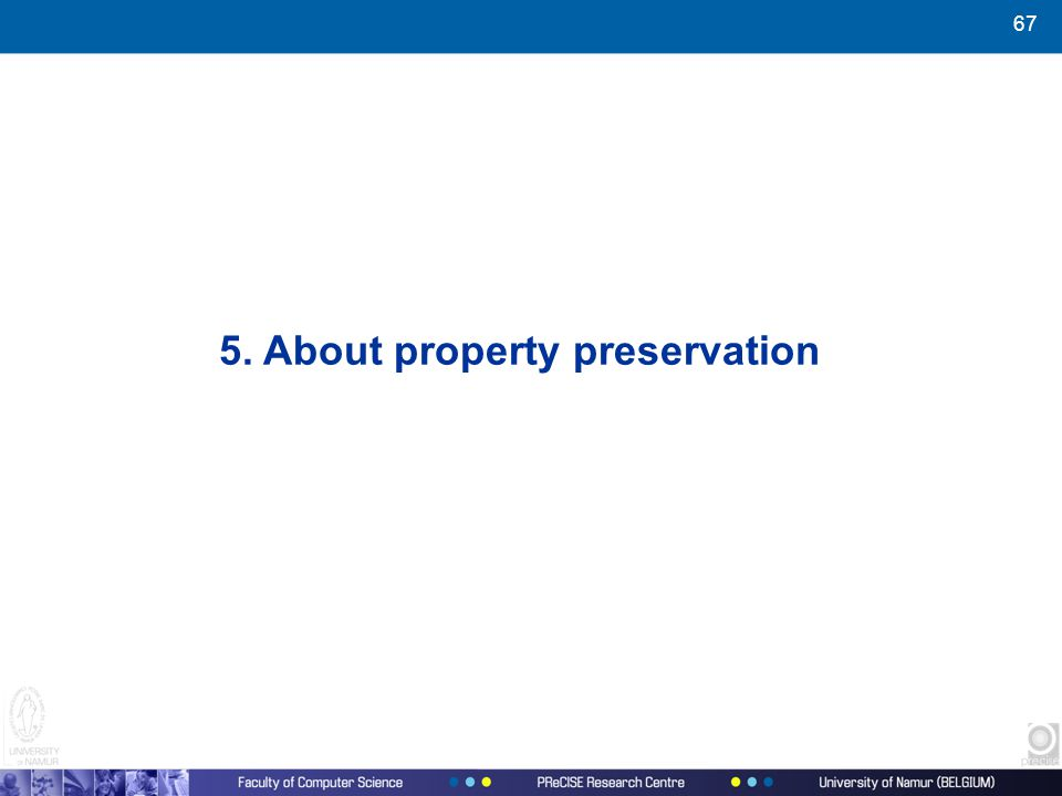 67 5. About property preservation