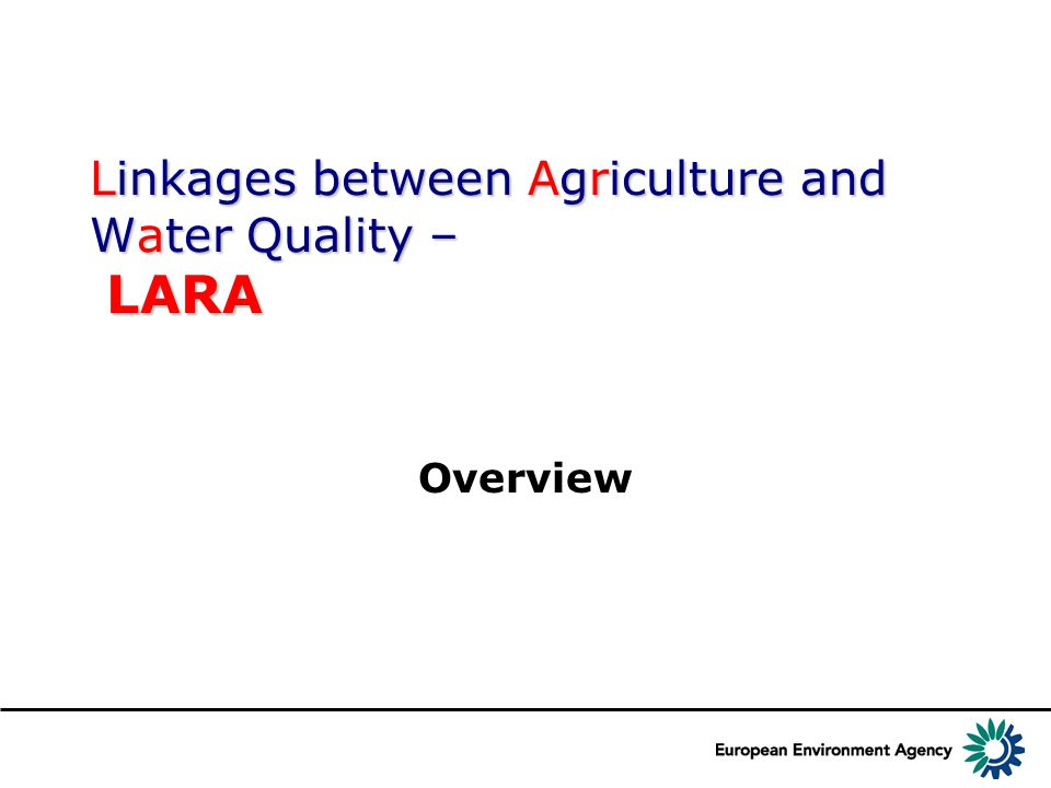Linkages between Agriculture and Water Quality – LARA Overview