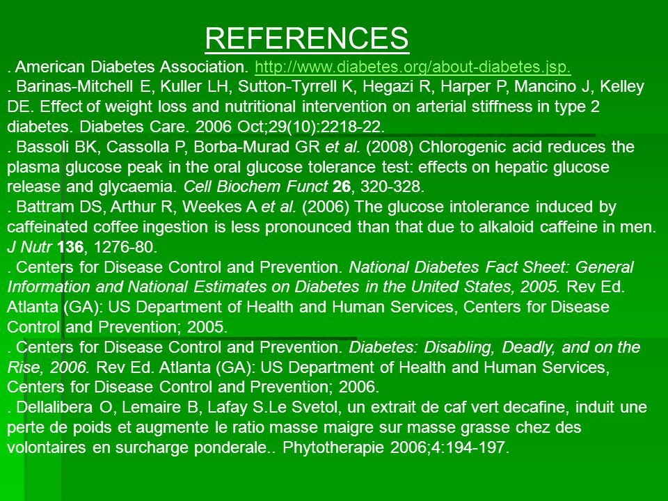 REFERENCES. American Diabetes Association.