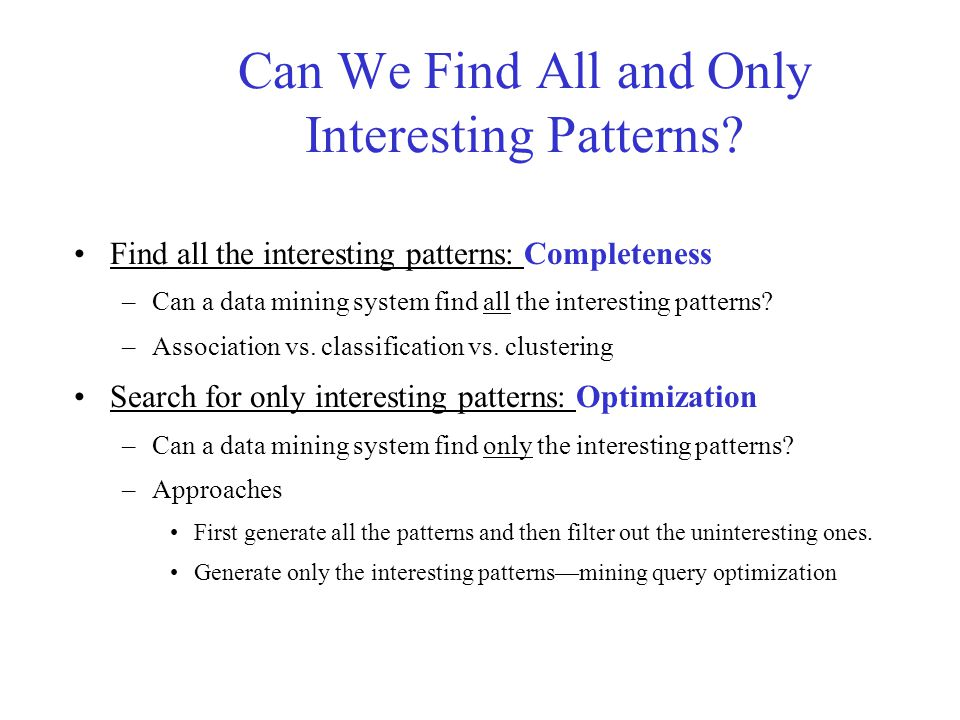 Data Mining: Confluence of Multiple Disciplines Data Mining Database Technology Statistics Other Disciplines Information Science Machine Learning Visualization