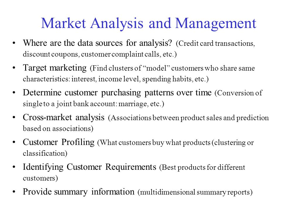 Market Analysis and Management Where are the data sources for analysis.