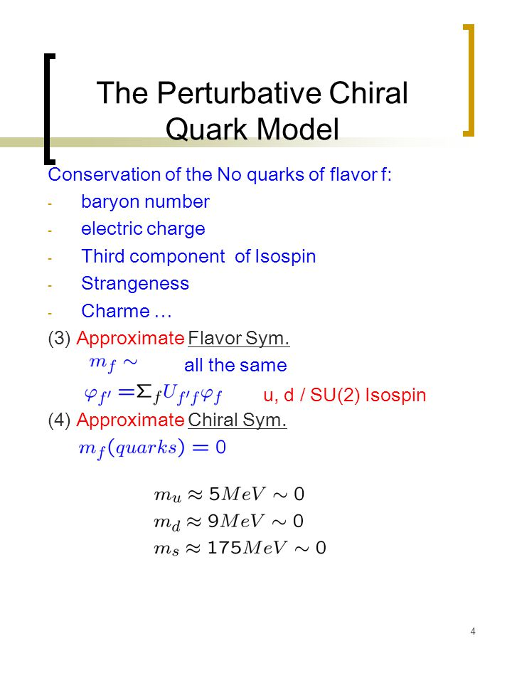 5 The Perturbative Chiral Quark Model Chiral Symmetry: (The non-linear Sigma Model) Low energy effective Lagrangian with correct Symmetries: No Gluons (eliminated) No or with Quarks No Hadrons only: Chiral Perturbation Th.
