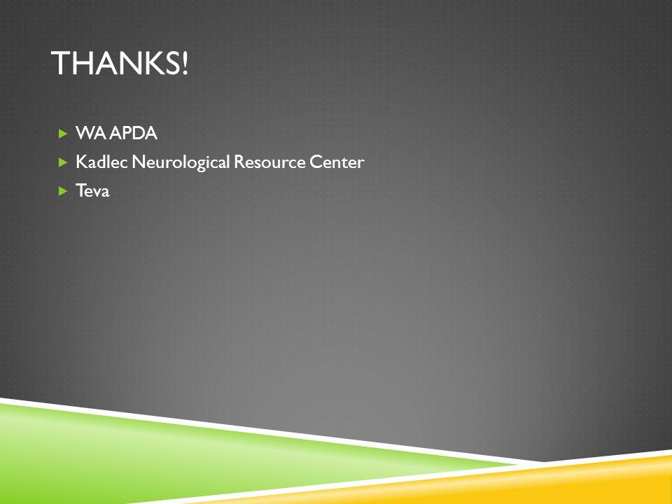 THANKS!  WA APDA  Kadlec Neurological Resource Center  Teva