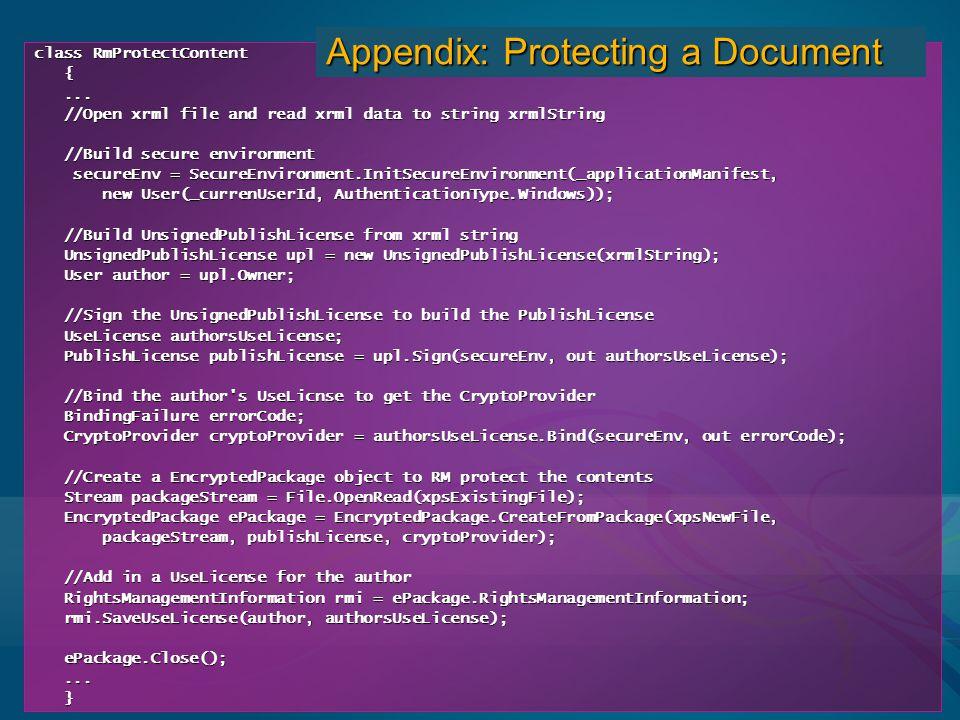 class RmProtectContent {...... //Open xrml file and read xrml data to string xrmlString //Open xrml file and read xrml data to string xrmlString //Bui
