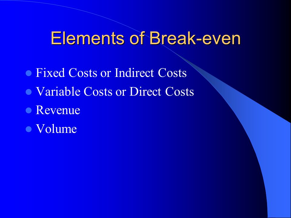 Fixed Costs Indirect Costs – Fixed in total amount over some relevant range of output.